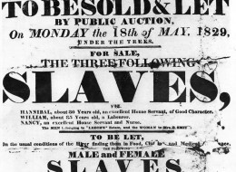 May 1829: A Sale Bill poster used to advertise a public auction of slaves in the West Indies.   (Photo by Hulton Archive/Getty Images)